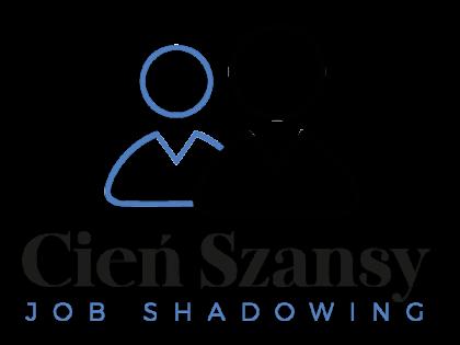 Job Shadowing – Cień Szansy